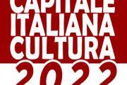 CAPITALE CULTURA ITALIANA 2022